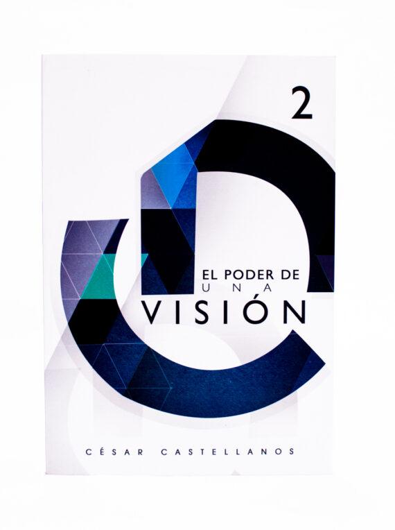 El Poder De Una Visión