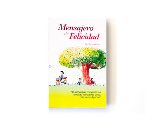 MENSAJERO DE FELICIDAD - KIM SUGHAE CHO