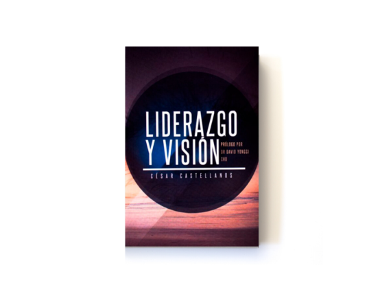 LIDERAZGO Y VISIÓN - CESAR CASTELLANOS