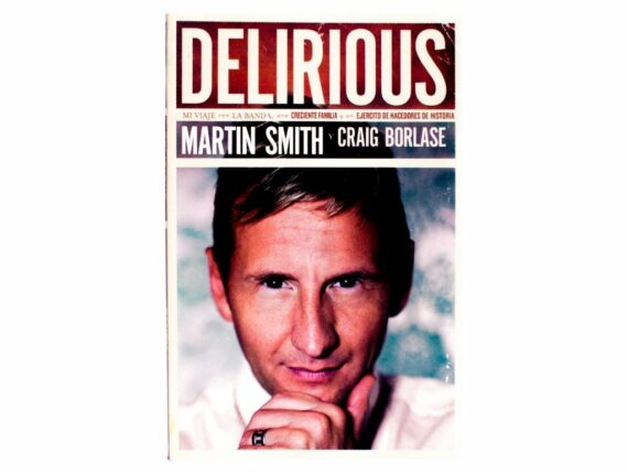 DELIRIOUS - MARTIN SMITH