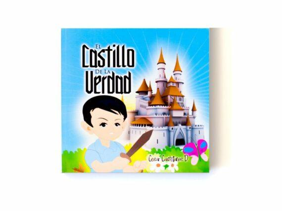 EL CASTILLO DE LA VERDAD - CESAR CASTELLANOS
