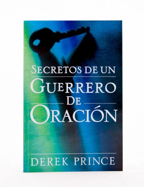 Secretos de un Guerrero de oracion- Derek Prince