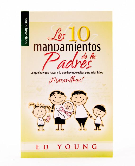 Los 10 Mandamientos de los Padres