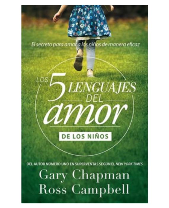 Los Cinco lenguajes del Amor de los niños