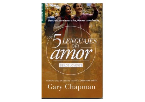 Los Cinco Lenguajes del Amor para los Jóvenes- Gary Chapman