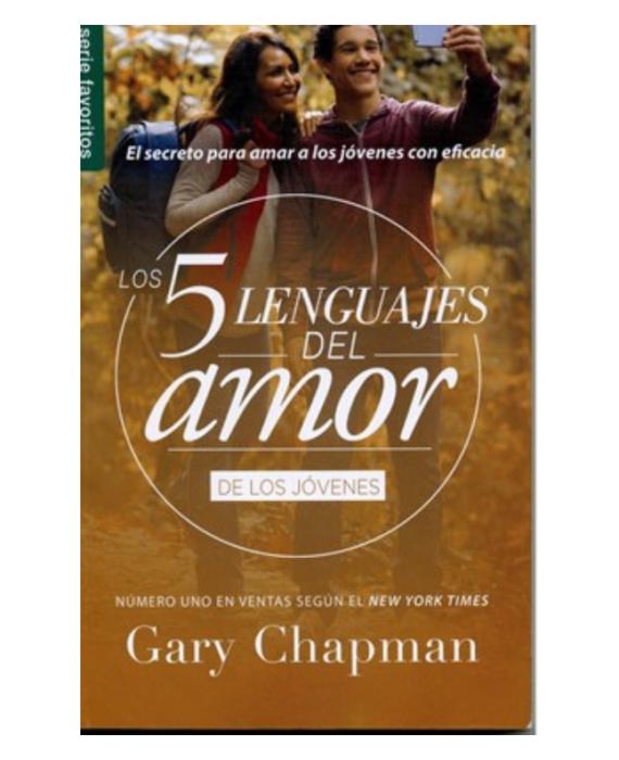 Los Cinco Lenguajes del Amor para los Jóvenes