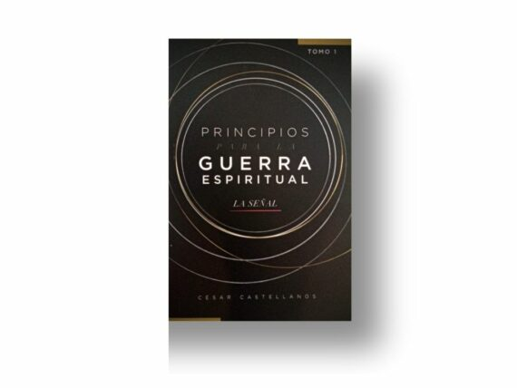 PRINCIPIOS PARA LA GUERRA ESPIRITUAL - LA SEÑAL - CESAR CASTELLANOS