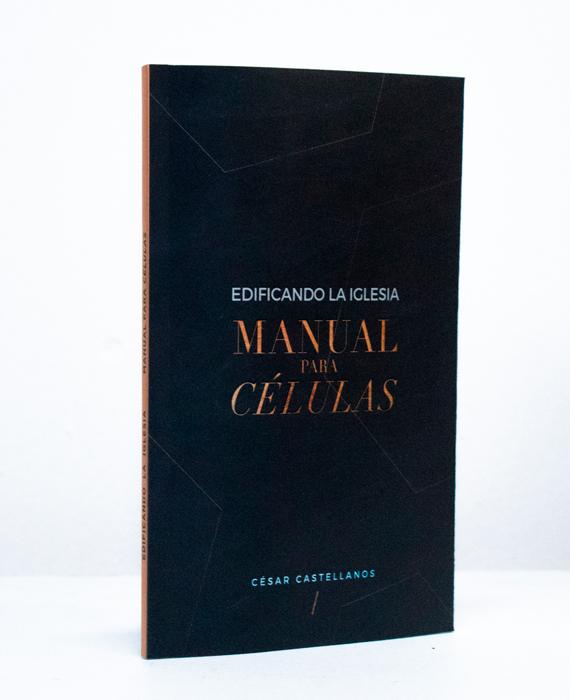 EDIFICANDO LA IGLESIA MANUAL PARA CÉLULAS