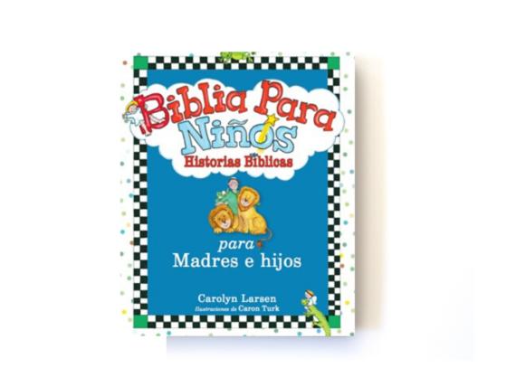 BIBLIA PARA NIÑOS - HISTORIAS BIBLICAS