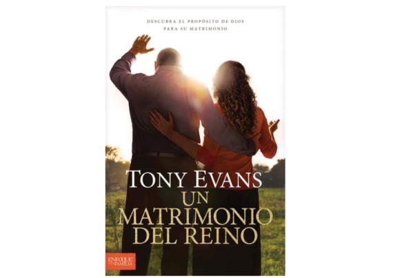 Un matrimonio del reino- Tony Evans