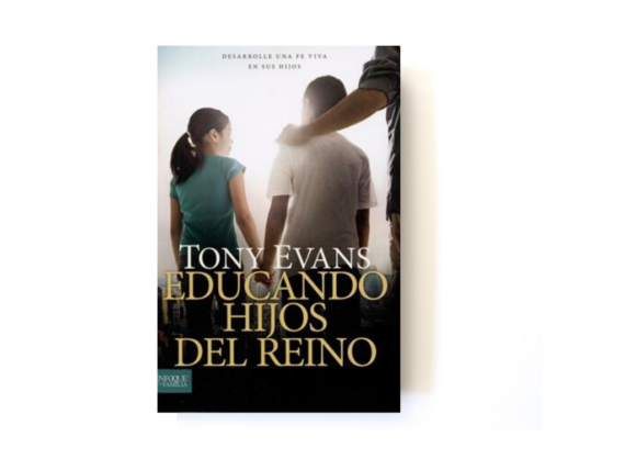 EDUCANDO HIJOS DEL REINO - TONY EVANS