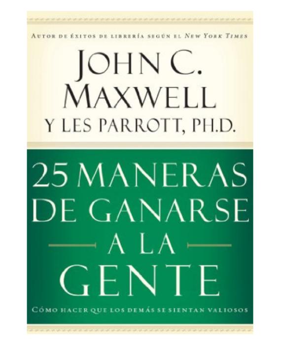 25 MANERAS DE GANAR A LA GENTE