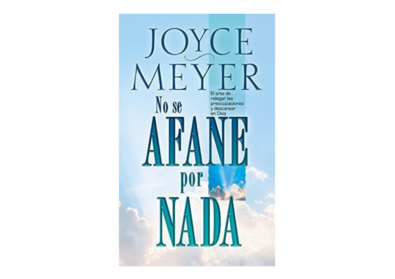 No Se Afane Por Nada- Bolsillo- Joyce Meyer