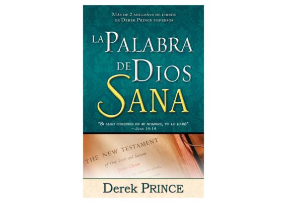 La Palabra De Dios Sana- Derek Prince