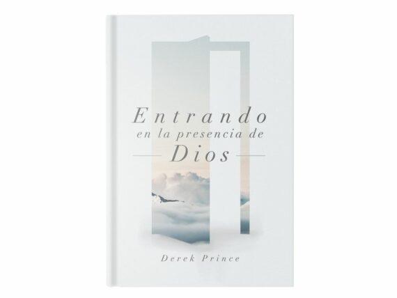 ENTRANDO A LA PRESENCIA DE DIOS- DEREK PRINCE