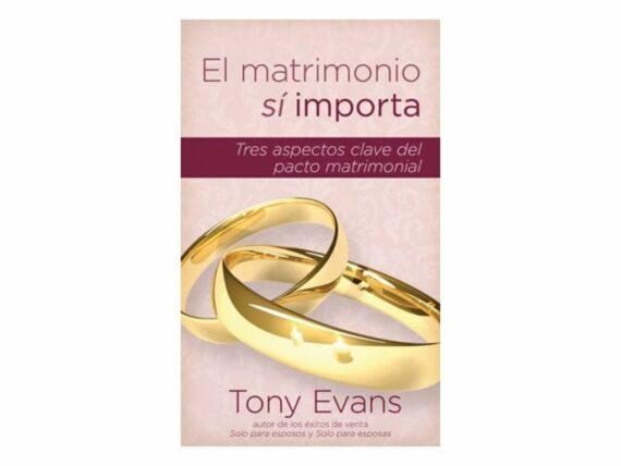EL MATRIMONIO SI IMPORTA - TONY EVANS