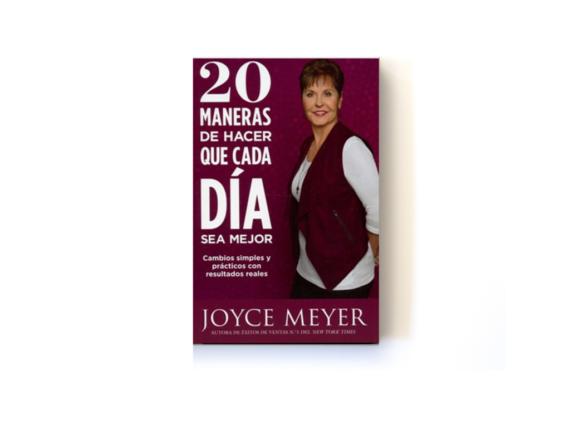 20 Maneras De Hacer Que Cada Dia Sea Mejor