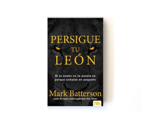 PERSIGUE TU LEÓN - MAR BATTERSON
