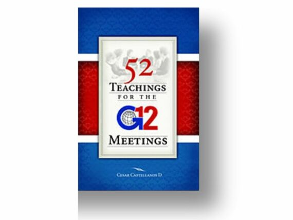 52 TEACHING FOR THE G12 MEETINGS - CESAR CASTELLANOS / INGLES