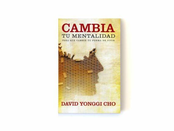 CAMBIA TU MENTALIDAD - DAVID YONGGI CHO